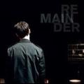 Remainder [LP+CD]<限定盤>