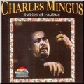 Fables Of Faubus (Giants Of Jazz)