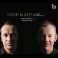 DEEP LIGHT - クラリネットとピアノのための作品集