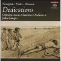 Dedications - P.H.Nordgren, P.Vasks, A.Eliasson  / Juho Kangas, Ostrobothnian Chamber Orchestra