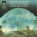 D.Scarlatti: Sonatas for Harpsichord / Ralph Kirkpatrick
