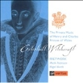 Celestial Witchcraft - The Private Music of Henry & Charles, Princes of Wales
