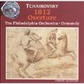 Tchaikovsky: 1812 Overture / Ormandy, Philadelphia Orchestra