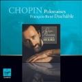 Chopin: Polonaises No.1-No.10, Andante Spianato et Grande Polonaise Brillante Op.22