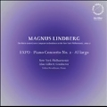 リンドベルイ: オーケストラのための「EXPO」、「アル・ラルゴ」、 ピアノ協奏曲第2番