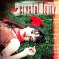 Crystal Fairy (Colored Vinyl)<限定盤>