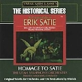 Homage to Satie - Orchestral Works