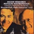 Shostakovich: Violin Concertos No.1, No.2 / Maxim Vengerov(vn), Mstislav Rostropovich(cond), London Symphony Orchestra