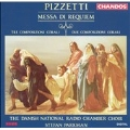 Pizzetti: Missa di Requiem, etc / Stefan Parkman
