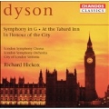 Dyson: Symphony in G, At the Tabard Inn, In Honour of the City