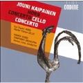 KAIPAINEN:HORN CONCERTO OP.61/CELLO CONCERTO NO.1 OP.65:HANNU LINTU(cond)/FINNISH RADIO SYMPHONY ORCHESTRA/ESA TAPANI(hrn)/MARKO YLONEN(vc)