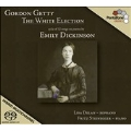 G.Getty: The White Election - A Cycle of 32 Songs for Soprano and Piano (Emily Dickinson) / Lisa Delan, Fritz Steinegger