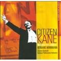 Citizen Kane : The Classic Film Scores Of Bernard Herrmann