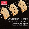 Andrew Rudin: Three String Sonatas