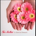 For Mother -A Classical Bouquet