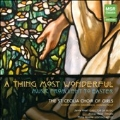 A Thing Most Wonderful - Music from Lent to Easter