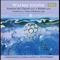 Wilfred Josephs: Symphony No.5, Requiem Op.39, Variations on a Theme of Beethoven Op.68