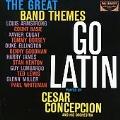 Gret Band Themes Go Latin
