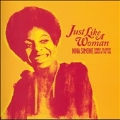 Just Like A Woman: Nina Simone Sings Classic Songs Of The 60's