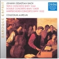 Baroque Esprit - J.S. Bach: Triple Concerto BWV 1044, etc