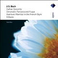 J.S.Bach: Italian Concerto, Chromatic Fantasia & Fugue in D minor, etc