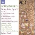 Schoenberg: String Trio Op.45, etc