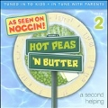 Hot Peas 'N Butter Vol. 2 : A Second Helping