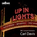 Up In Lights : Broadway, Hollywood, West End