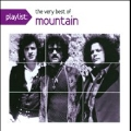 Playlist: The Very Best of Mountain