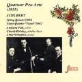 Strings - Quatuor Pro Arte - Schubert: Quintets