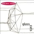 Philip Glass Remixed:Glasscuts