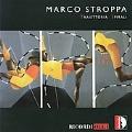 M.Stroppa: Traiettoria, Spirali / Marco Stroppa, Pierre-Laurent Aimard, etc