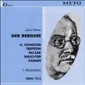 Bittner: Der Bergsee;  Verdi / Prohaska, Konetzni, Treptow