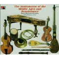The Instruments of the Middle Ages and Renaissance
