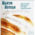 Boykan: Echoes of Petrarch, Piano Trio, City of Gold, etc