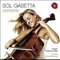 Cantabile -Gounod, Offenbach, Bizet, Tchaikovsky, etc (5/7-9/2008) / Sol Gabetta(vc), Charles Olivieri-Munroe(cond), Prague PO, etc