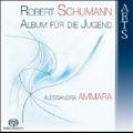 Schumann: Album fuer Die Jugend Op.68