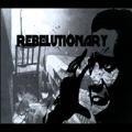 Rebelutionary