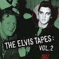 The Elvis Tapes, Vol. II