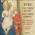 W.Byrd: The three Masses, Ave Verum Corpus