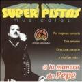 Super Pistas: Pepito Aguilar