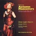 Kalman: Autumn Maneuvers / Byess, Ohio Light Opera