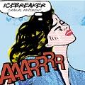 Cranial Pavement / Icebreaker