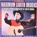 Maximum Garth Brooks
