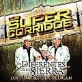 Los Super Corridos: Los Junior De Culiacan