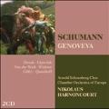 Schumann: Genoveva / Nikolaus Harnoncourt, Chamber Orchestra of Europe, Ruth Ziesak, etc