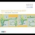 Donaueschinger Musiktage 2007 Vol. 1 - Zender: Logos, Fragmente; Huber: Quod Est Pax? Vers La Raison Du Coeur…