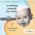 Soothing Sounds For Baby Vol.2