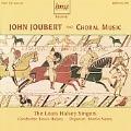 J.Joubert: Choral Music / Louis Halsey, The Louis Halsey Singers, Martin Neary