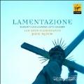 Lamentazione - D.Scarlatti, Leo, Legrenzi, Lotti, Caldara